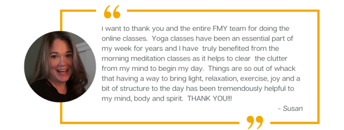 A testimonial from Susan, a customer of Forward Motion Yoga.
