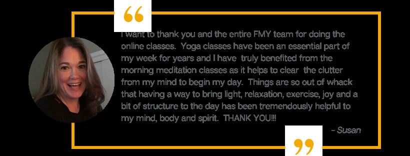 A testimonial from Susan, a customer of Forward Motion Yoga.
